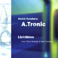 Lichtblau — André Nendza´s A.tronic
