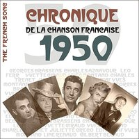 The French Song / Chronique De La Chanson Française - 1950, Vol. 27 — сборник