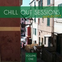 Chill out Sessions - Barcelona, Vol. 1 — сборник