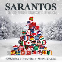 The Happiest Time of the Year — Sarantos