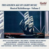 The Golden Age of Light Music: Musical Kaleidoscope - Vol. 2 — London Promenade Orchestra, Richard Rodgers, Ray Ventura, Charles Williams, Lorenz Hart