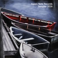 Happy Note Records Sampler 2016 — Charles Xavier