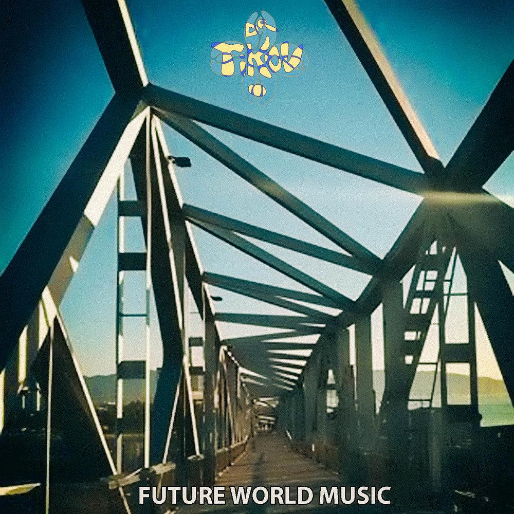 Dr tikov future world music idm wav 2012