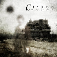 The Dying Daylights — Charon