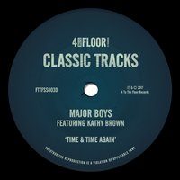 Time & Time Again — Major Boys, Kathy Brown