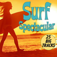 Surf Spectacular — The Surfaris