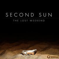 The Lost Weekend — Second Sun