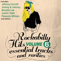 Rockabilly Hits, Essential Tracks and Rarities, Vol. 6 — сборник