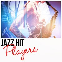 Jazz Hit Players — Saxophone Hit Players