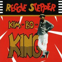 Kim-Bo-King — Reggie Stepper