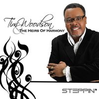 Steppin — Tim Woodson & the Heirs of Harmony