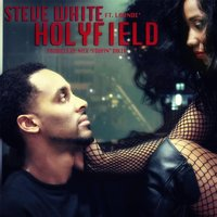 Holyfield (feat. Launde') — Steve White