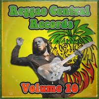 Reggae Central Records, Vol. 10 — сборник