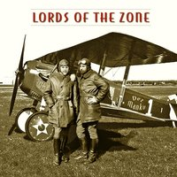 Lords of the Zone — Dez Manku
