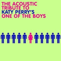 "The Acoustic Tribute to Katy Perry's ""One of the Boys"" — Adrian Gardener"
