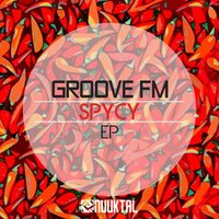 Spicy — Groove Fm, Brain First
