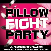 Pillow Fight Party — сборник