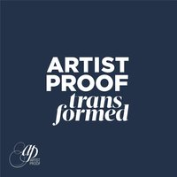 Transformed — Artist Proof