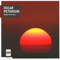 Oscar Peterson: Night And Day — Various Artists, Ray Brown & Oscar Peterson