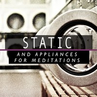 Static and Appliances for Meditation — Meditation Awareness