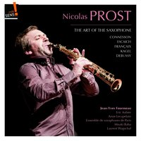 The Art of the Saxophone: Nicolas Prost — Nicolas Prost