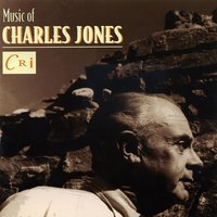 Music of Charles Jones — Charles Jones
