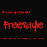 Freestyle — Pooka Santana, Kool Chiefa, Kid Basquiat