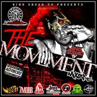 The Movement Mixtape — King Squad TV