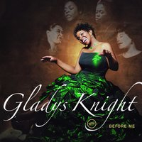 Before Me — Gladys Knight