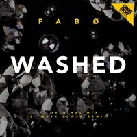 Washed — Fabo