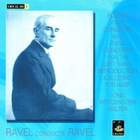 Ravel conducts Ravel — Морис Равель, Orchestre des Concerts Lamoureux, Chamber Ensemble, Amsterdam Concetgebouw Orchestra