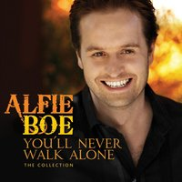 You'll Never Walk Alone - The Collection. — Royal Liverpool Philharmonic Orchestra, Alfie Boe