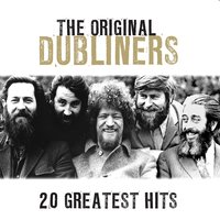 20 Greatest Hits — The Dubliners