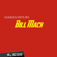 Famous Hits by Bill Mack — Bill Mack