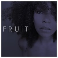 Fruit - Single — Kate Borkowski