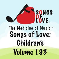 Songs of Love: Children's, Vol. 193 — сборник