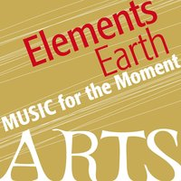 Music for the Moment: Elemental Earth — сборник