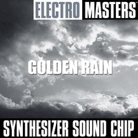 Electro Masters: Golden Rain — Synthesizer Sound Chip