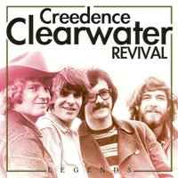 Legends. Creedence Clearwater Revival. — Creedence Clearwater Revival
