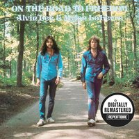 On the Road to Freedom — Mylon Lefevre, Alvin Lee, Alvin Lee & Mylon LeFevre