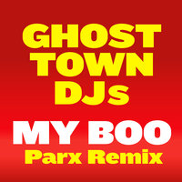 My Boo — Ghost Town DJs