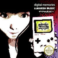 Digital Memories — Lukhash
