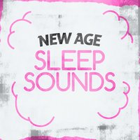 New Age Sleep Sounds — New Age
