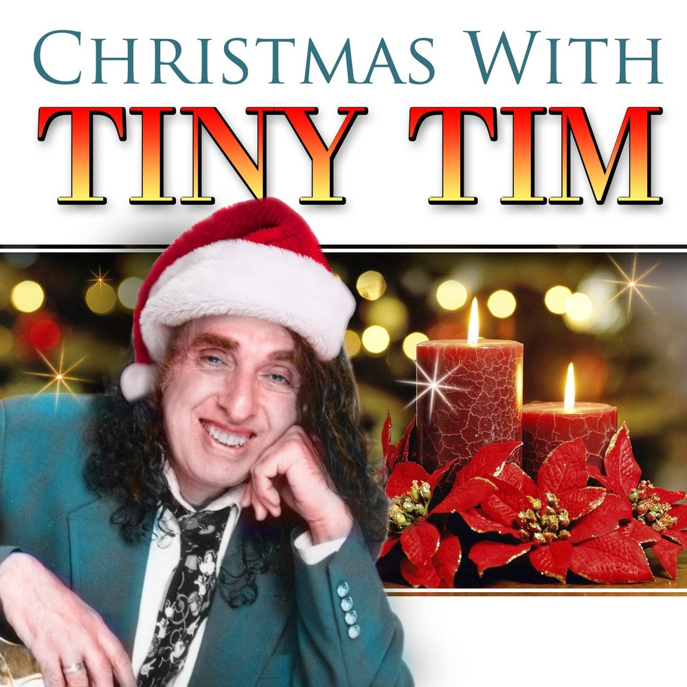 Tiny Tim A Christmas Carol: O Come All Ye Faithful, Hark The Herald Angels