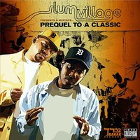 Mix Tape: Prequel To A Classic — J Dilla, Slum Village, The Dramatics, Karriem Riggins, Frank & Dank, B.R. Gunna