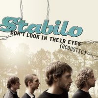 Don't Look In Their Eyes — Stabilo