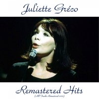 Remastered Hits — Juliette Gréco