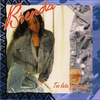 Too Late For Mama — Brenda Fassie