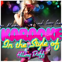 Karaoke - In the Style of Hilary Duff — Ameritz - Karaoke