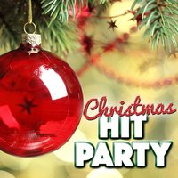 Christmas Hit Party — Christmas Party Music